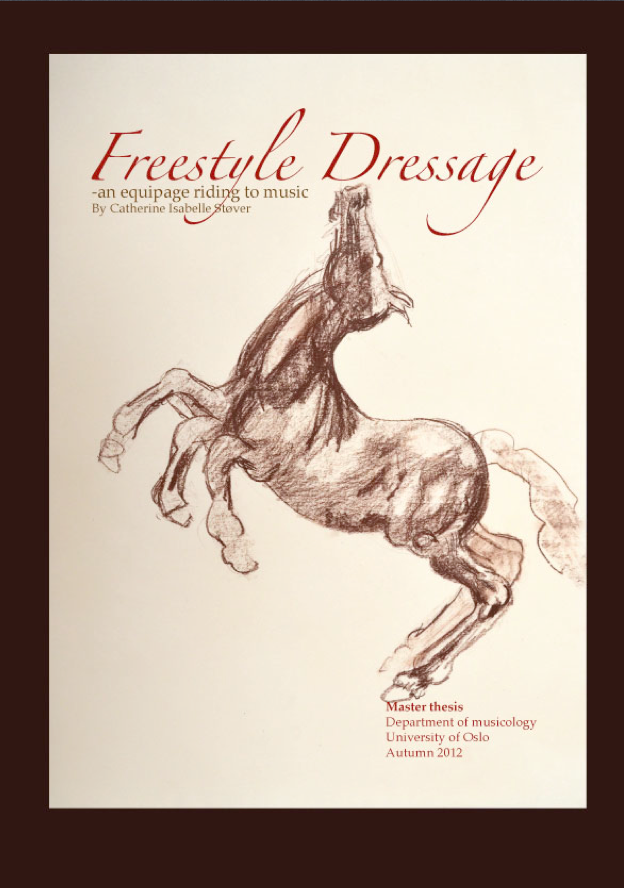 New Master Thesis: Freestyle Dressage: an equipage riding to music